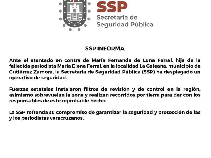 Despliega SSP fuerte operativo tras agresión a hija de Ferral